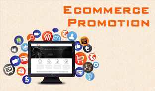 Hiring Ecommerce Promotion Company For Better Advertising