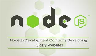 Node.Js Development Company Developing Classy Websites