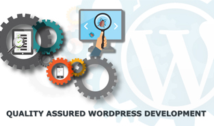 Get the Quality Assurance with the WordPress Development Company India